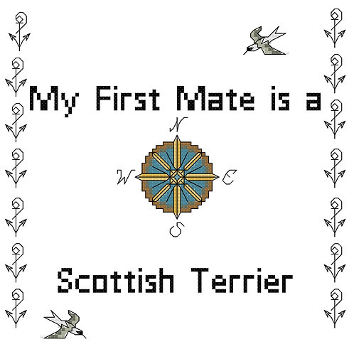 Scottish Terrier, My First Mate is a