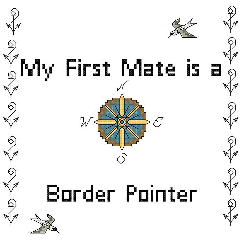 Border Pointer, My First Mate is a