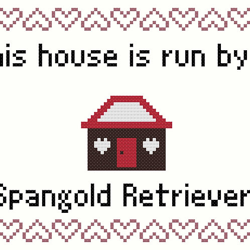 Spangold Retriever, This house is run by