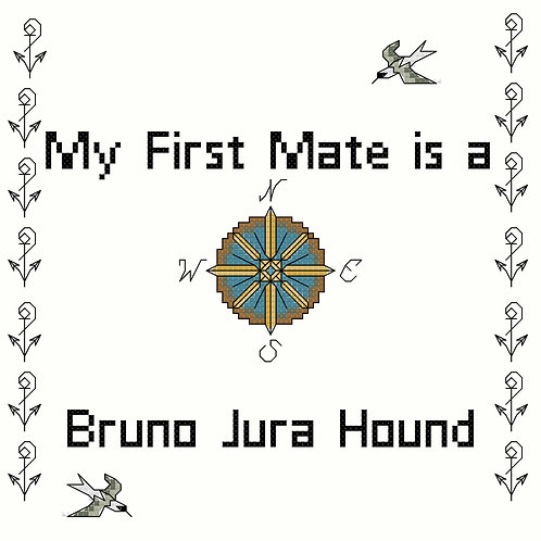 Bruno Jura Hound, My First Mate is a