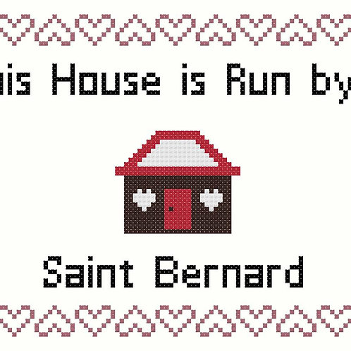 Saint Bernard, This house is run by