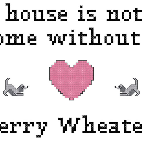 Kerry Wheaten, A House is Not a Home Without
