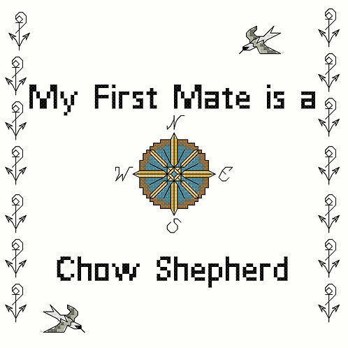 Chow Shepherd, My First Mate is a