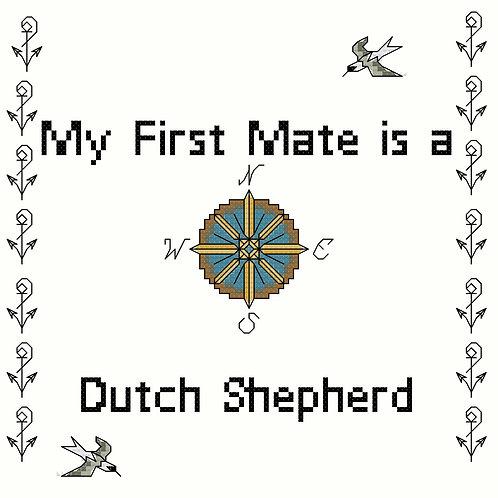 Dutch Shepherd, My First Mate is a