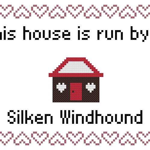 Silken Windhound, This house is run by