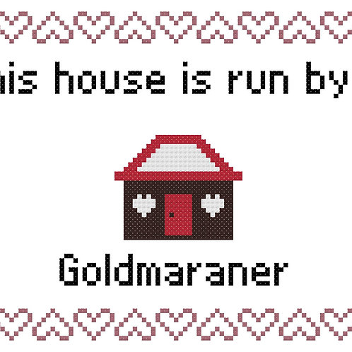 Goldmaraner, This house is run by