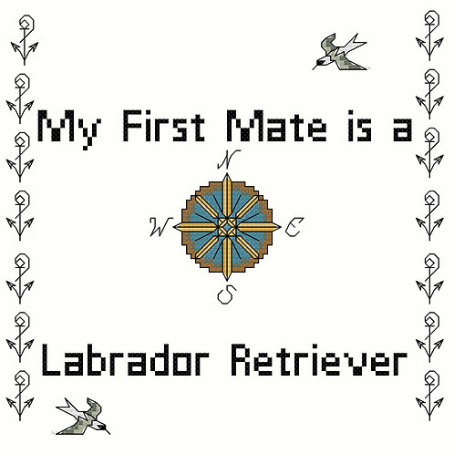 Labrador Retriever, My First Mate is a