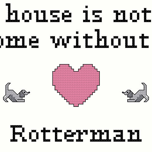 Rotterman, A House is Not a Home Without