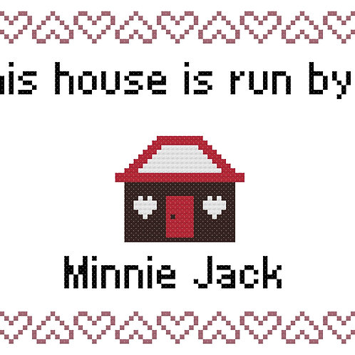 Minnie Jack, This house is run by