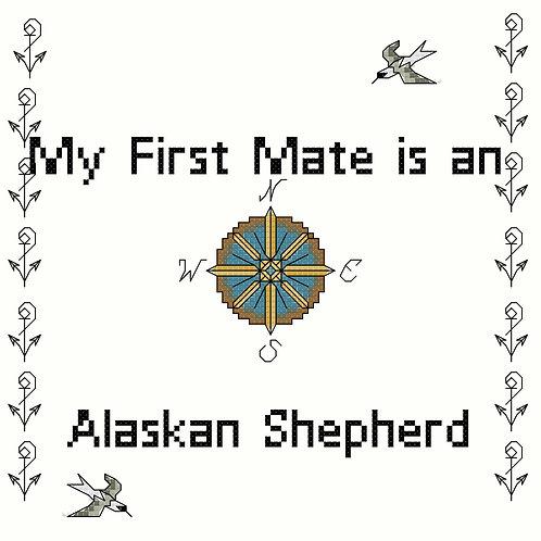 Alaskan Shepherd, My First Mate is a