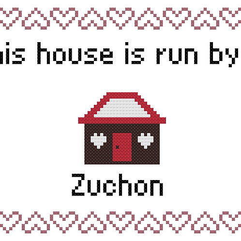 Zuchon, This house is run by