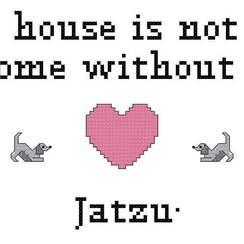 Jatzu, A House is Not a Home Without