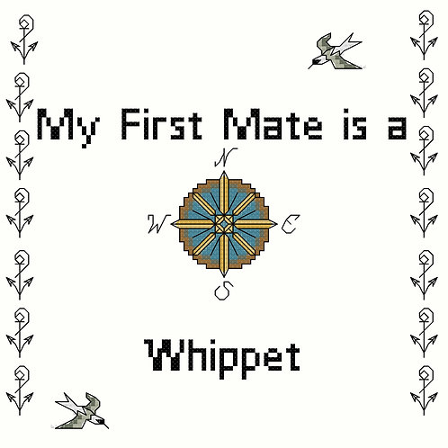 Whippet, My First Mate is a