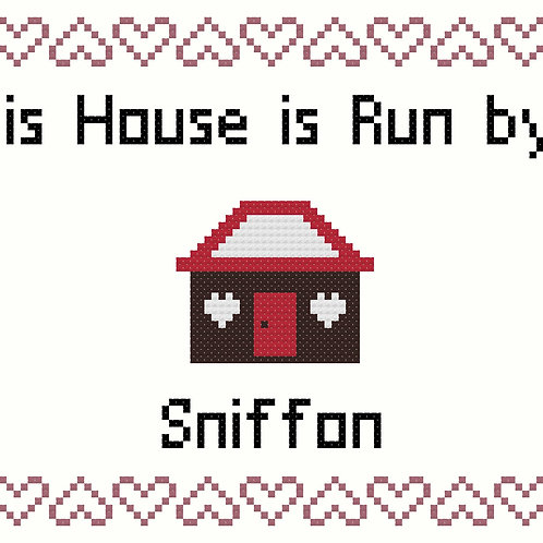 Sniffon, This house is run by