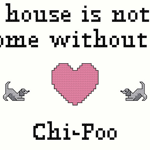 Chi-Poo, A House is Not a Home Without