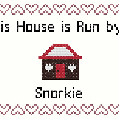Snorkie, This house is run by