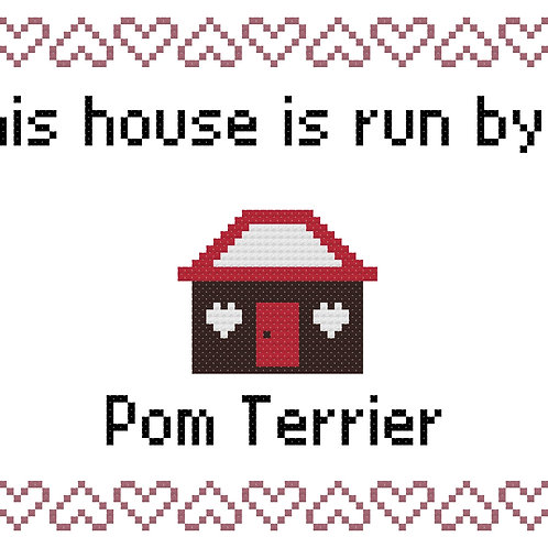 Pom Terrier, This house is run by