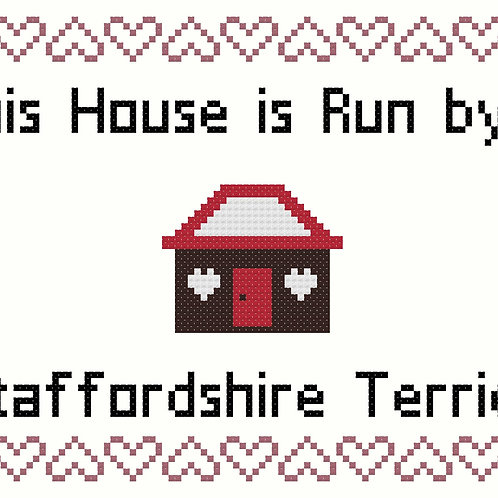 Staffordshire Terrier, This house is run by