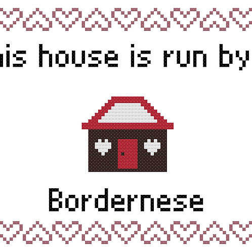 Bordernese, This house is run by
