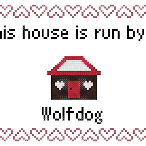 Wolfdog, This house is run by