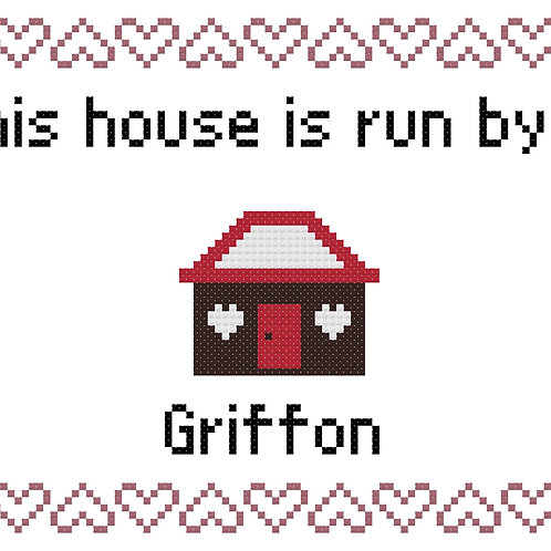 Griffon, This house is run by