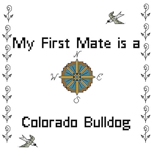 Colorado Bull Dog, My First Mate is a