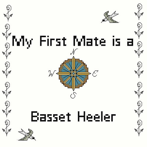 Basset Heeler, My First Mate is a