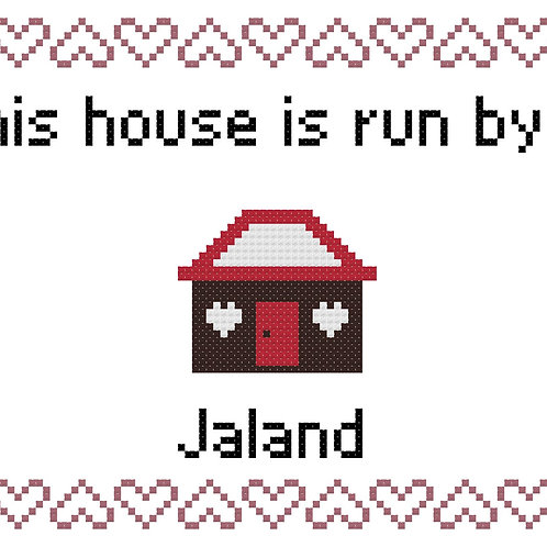 Jaland, This house is run by