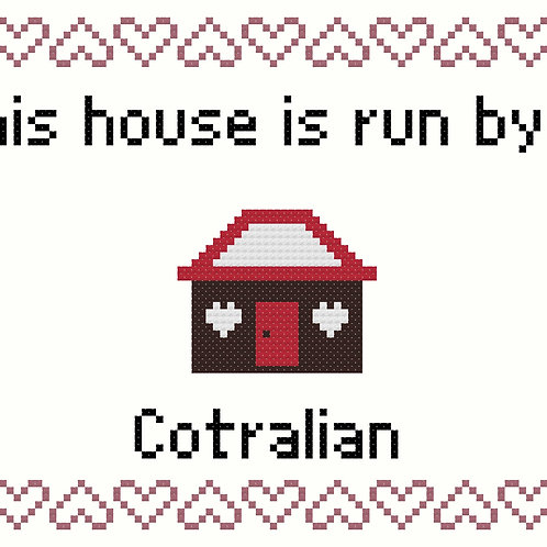Cotralian, This house is run by