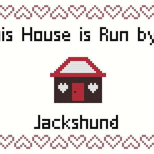 Jackshund, This house is run by