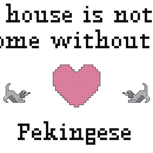 Pekingese, A House is Not a Home Without