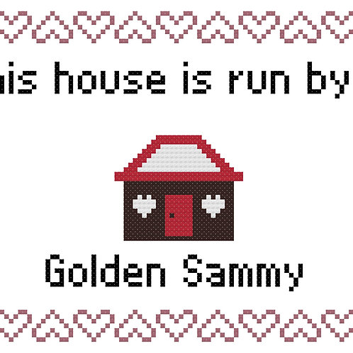 Golden Sammy, This house is run by