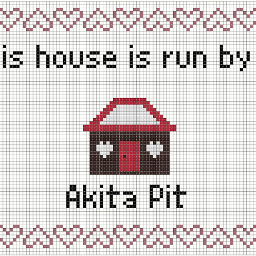 Akita Pit, This house is run by