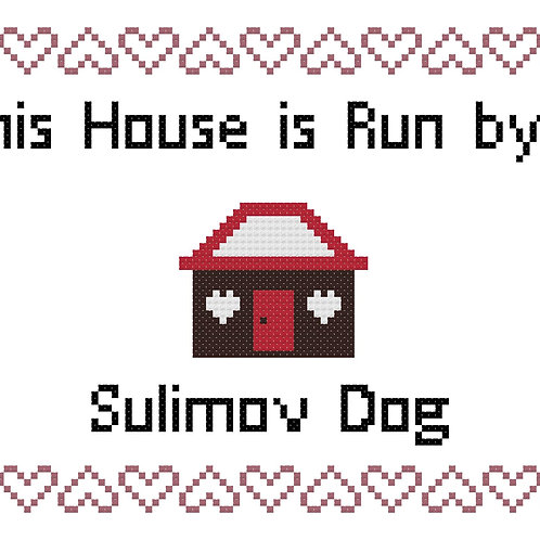 Sulimov Dog, This house is run by
