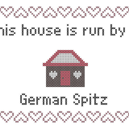 German Spitz, This house is run by