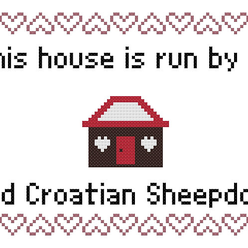 Old Croatian Sheepdog, This house is run by