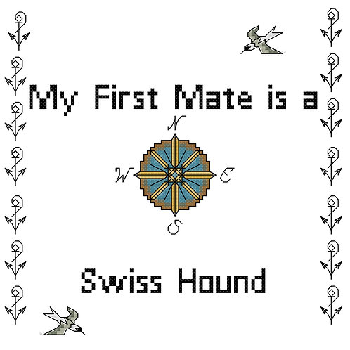 Swiss Hound, My First Mate is a