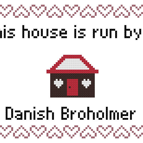 Danish Broholmer, This house is run by