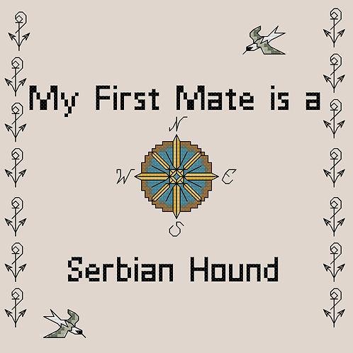 Serbian Hound, My First Mate is a