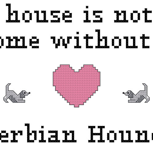 Serbian Hound, A House is Not a Home Without