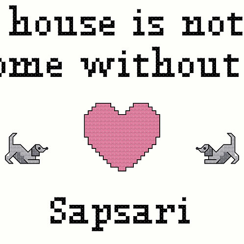 Sapsari, A House is Not a Home Without
