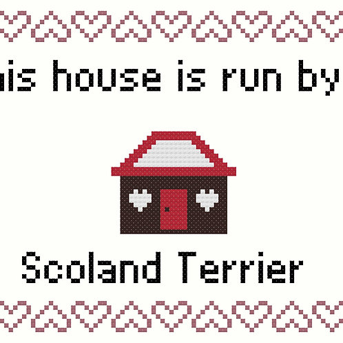 Scoland Terrier, This house is run by
