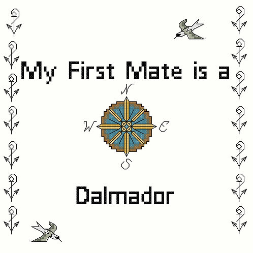 Dalmador, My First Mate is a
