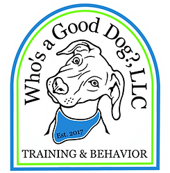 Who's a Good Dog?, LLC Training and Behavior Est. 2017