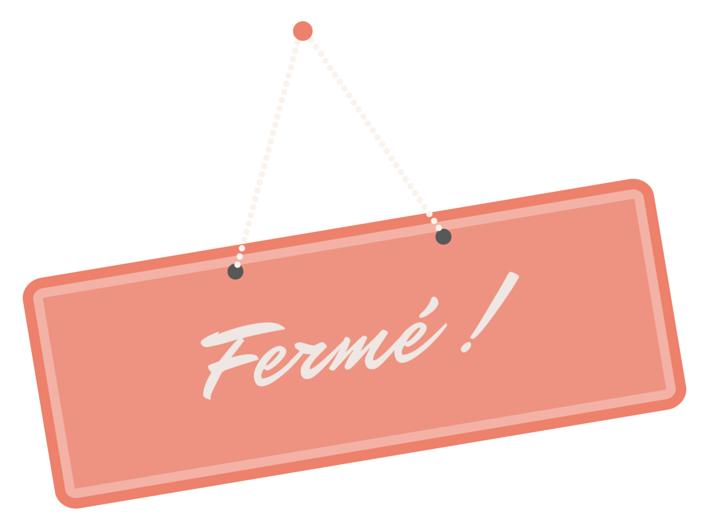 Panneau Fermé @ La Pause Pilates - Toulouse