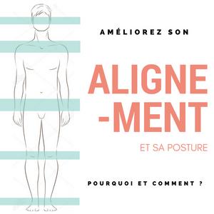 Posture : Pourquoi l'alignement est important ?