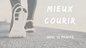 Comment le Pilates peut-il améliorer votre pratique de la course ?