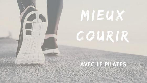 Mieux courir avec le Pilates