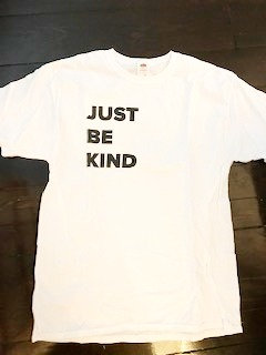 Just Be Kind : t-shirt
