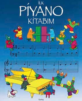 İlk Piyano Kitabım